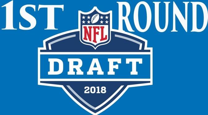 2018 NFL Mock Draft: 1st Round